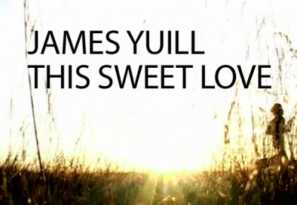 james yuill sweet love title 2